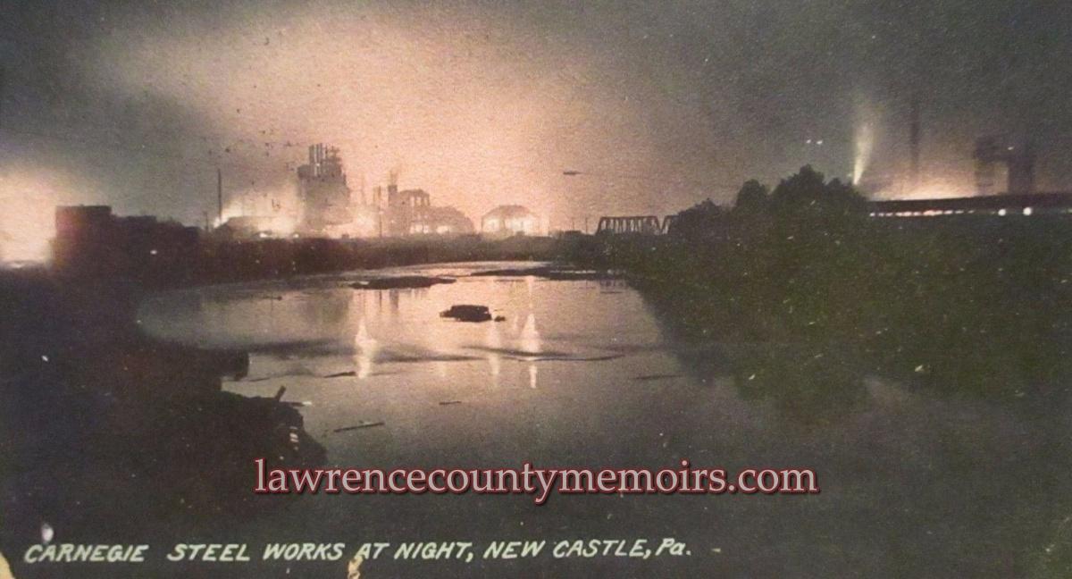 Lawrence County Memoirs: Carnegie Steel Mill (U S  Steel) - New