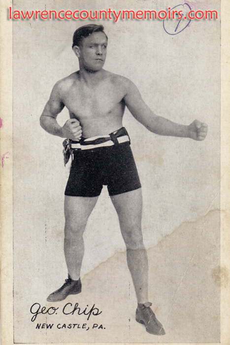 Lawrence County Memoirs: Boxer George Chip - New Castle PA